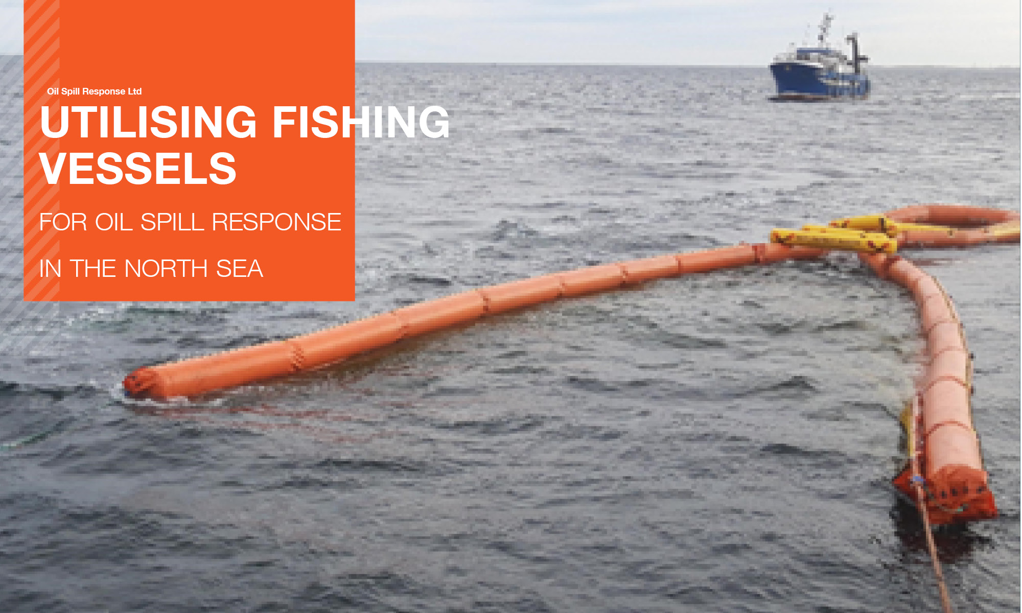 Recorded Webinar : Utilising Fishing Vessels for Oil Spill Response in the North Sea