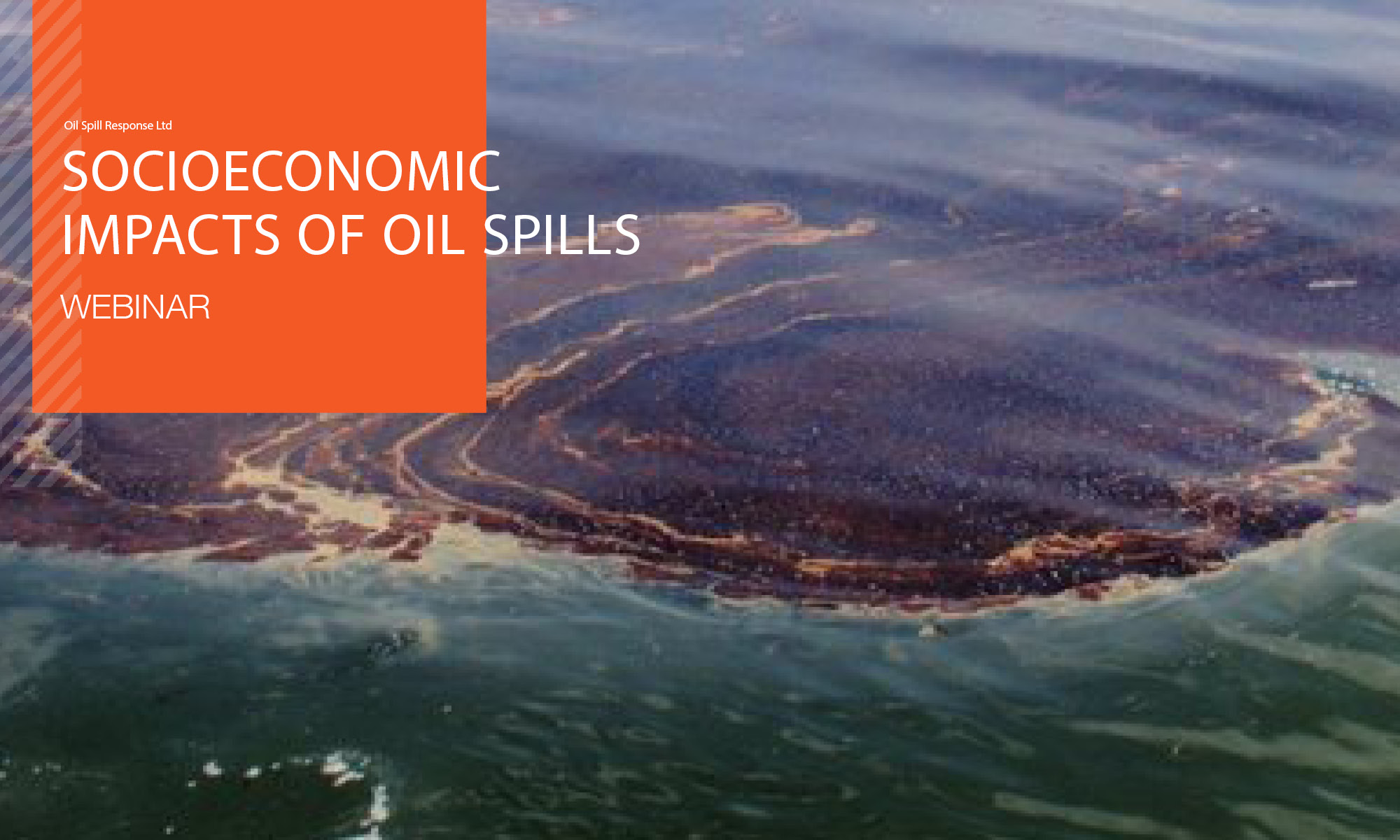 Recorded Webinar:Socioeconomic Impacts of Marine Oil Spills