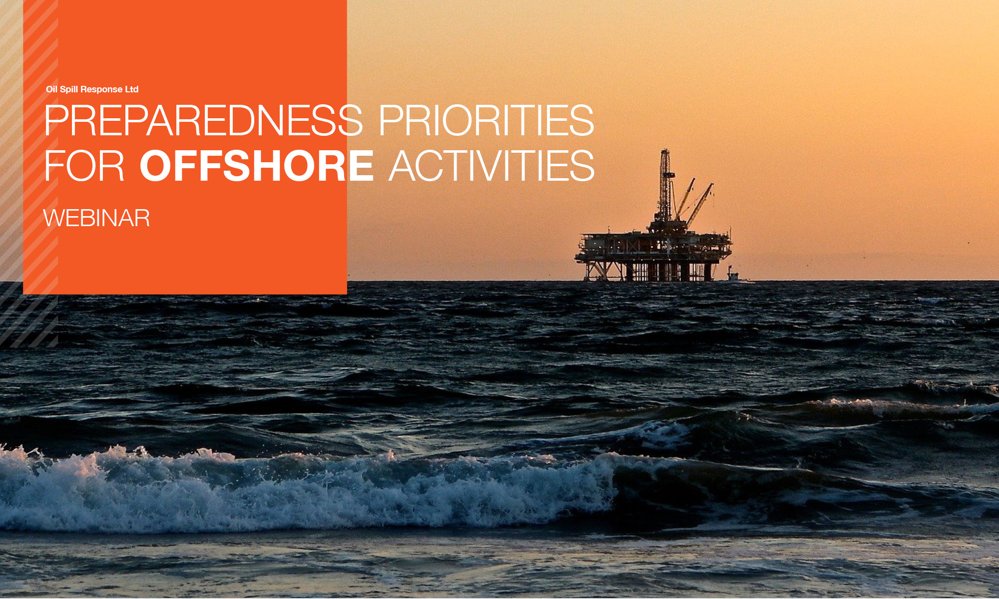 Recorded Webinar:  Preparedness Priorities for Onshore Activities