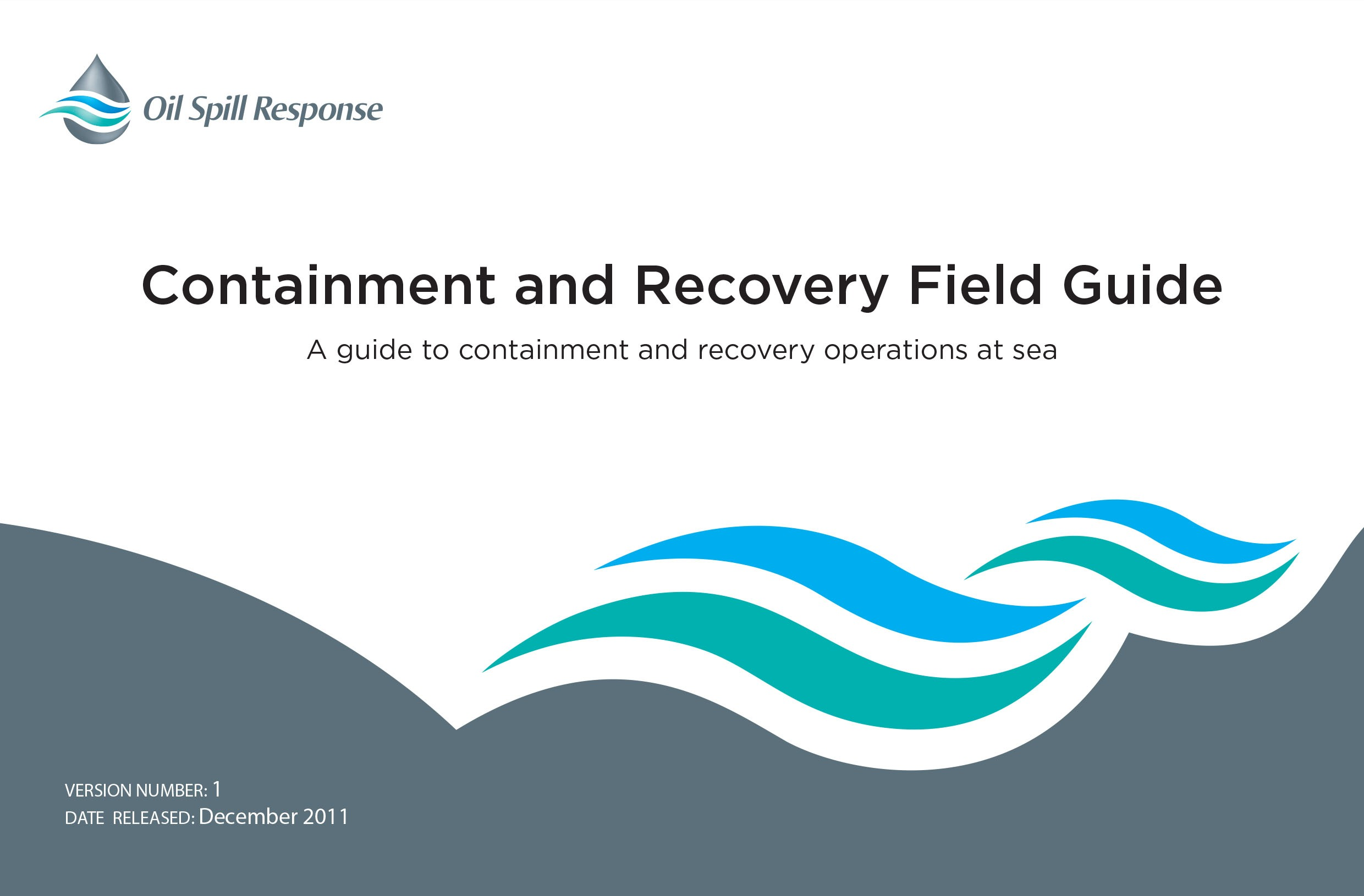 Containment and Recovery Field Guide