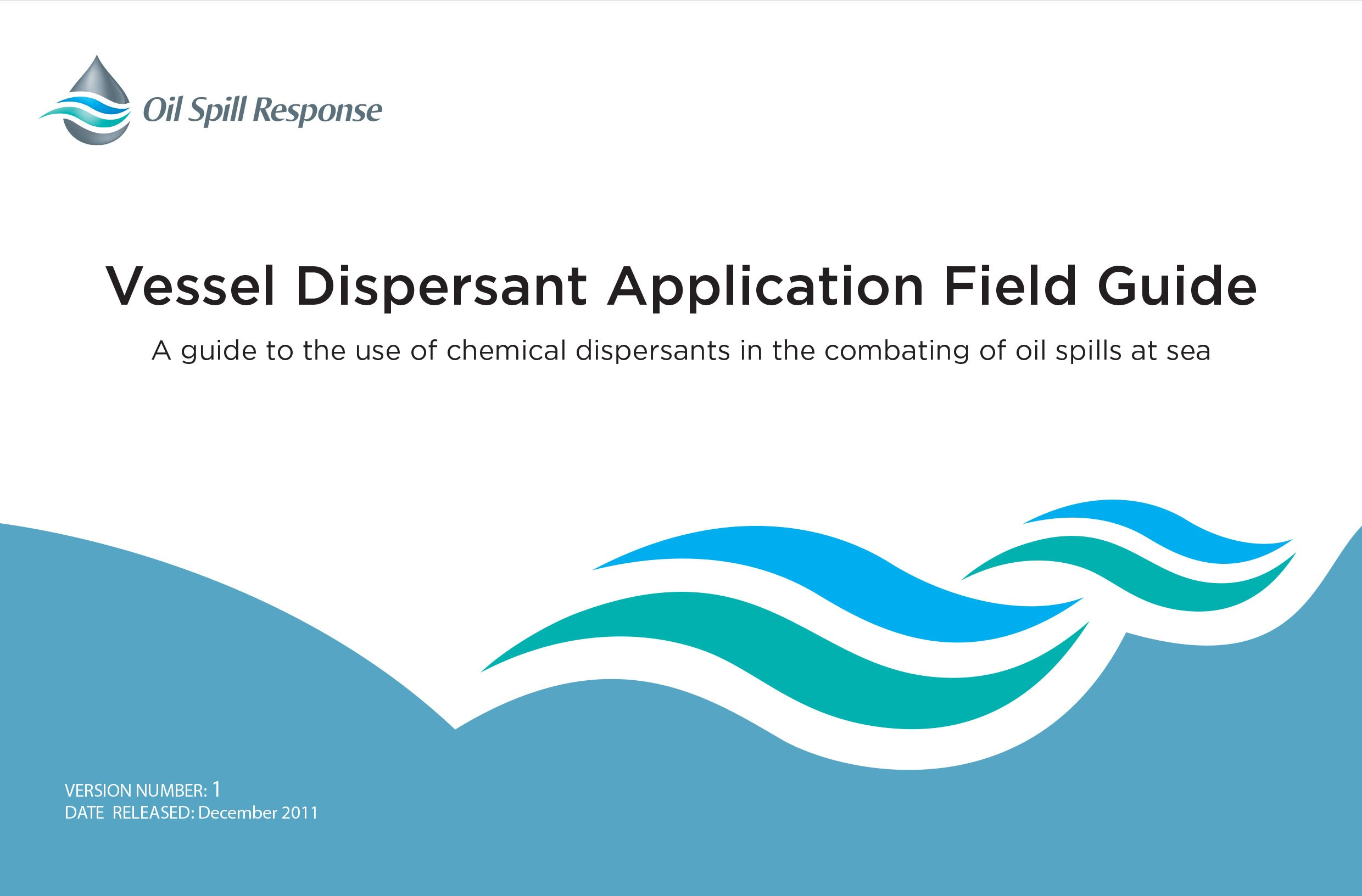 Vessel Dispersant Application Field Guide