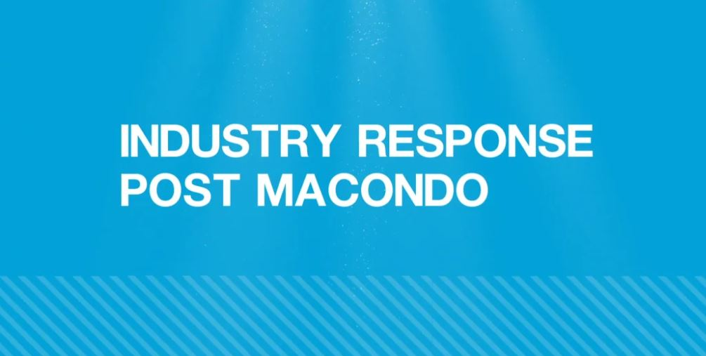 Industry Response Post Macondo