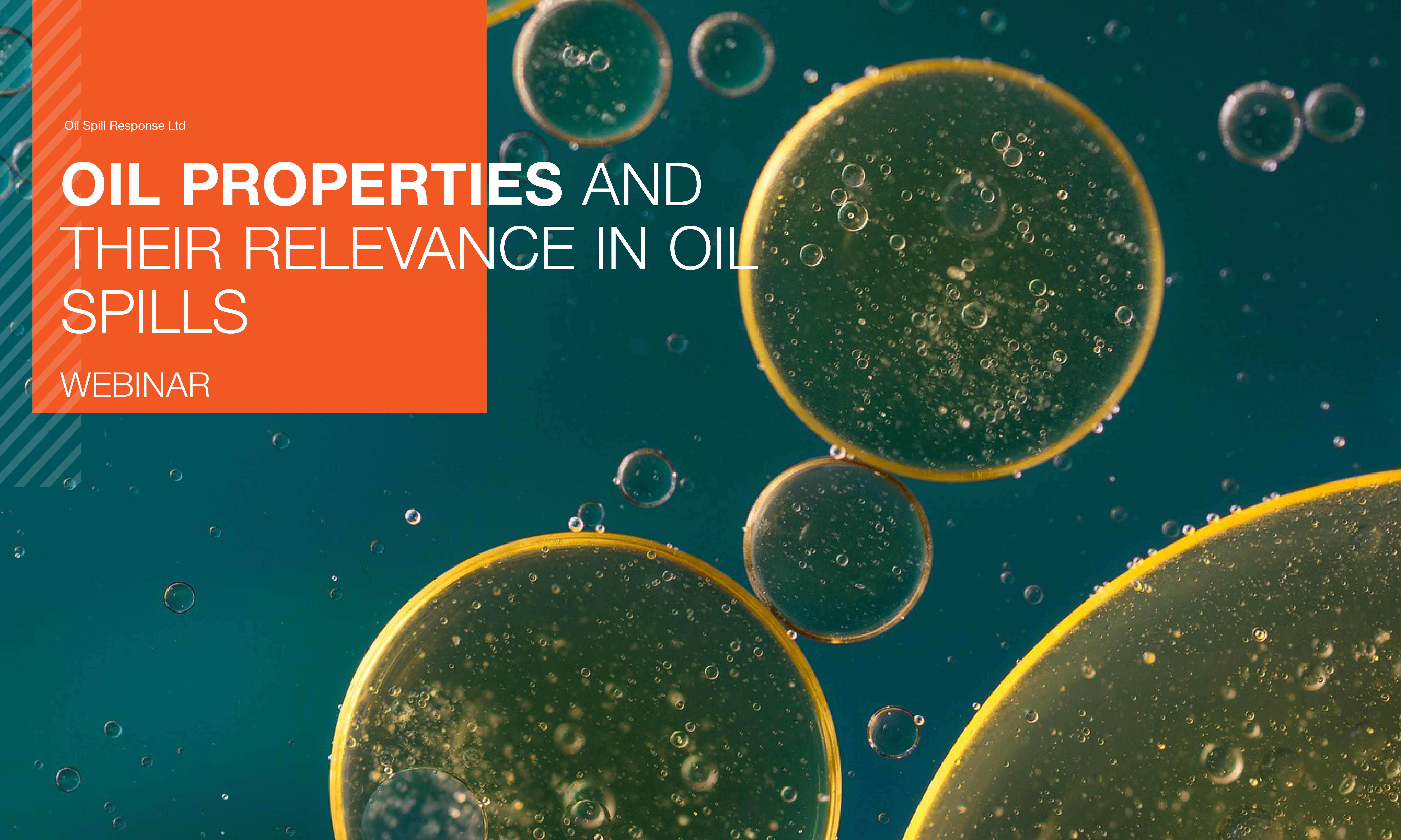 Recorded Webinar : Oil Properties and Their Impacts on Oil Spills